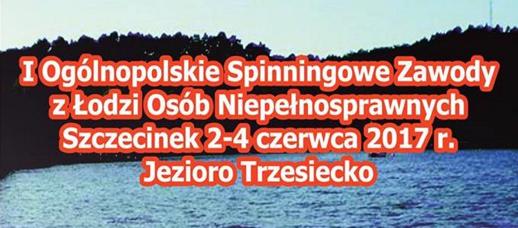I Ogólnopolskie Spinningowe Zawody z Łodzi Osób Niepełnosprawnych – Zaproszenie