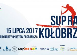 ZAPROSZENIE – SUP Race Kołobrzeg – 15 lipca