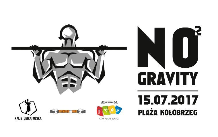 Street Workout No Gravity vol. 2  Kołobrzeg – 15 lipca 2017