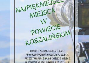 """ZAPROSZENIE – Konkurs fotograficzny """"Najpiękniejsze miejsca w powiecie koszalińskim"""""""