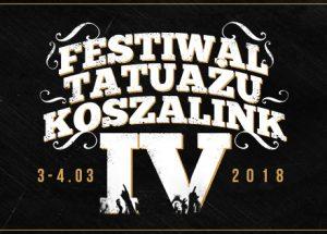 IV Festiwal Tatuażu KOSZALink – już w pierwszy weekend marca