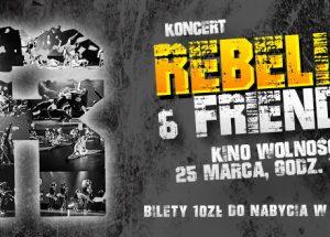Koncert REBELIA & FRIENDS – 25 marca w kinie Wolność!