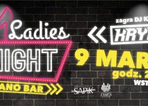 Ladies NIGHT w Piano Barze!