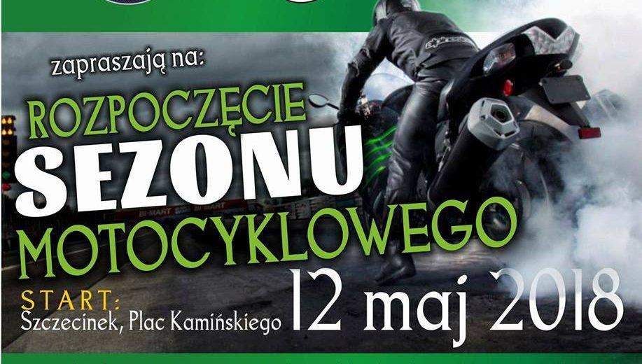 Szczecinecka Grupa Motocyklowa zaprasza 12 maja na Rozpoczęcie Sezonu Motocyklowego