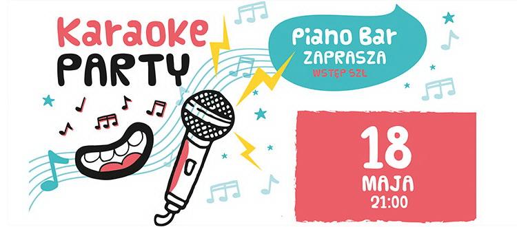 Kolejny piątek z KARAOKE Party w Piano Barze