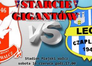 Zaproszenie na Starcie Gigantów KKO – mecz KS Orzeł Wałcz vs. Lech Czaplinek