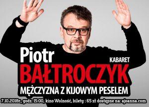 Piotr Bałtroczyk z nowym programem – Mężczyzna z kijowym peselem!