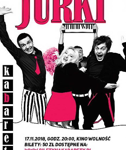 Kabaret Jurki w listopadzie w szczecineckim kinie Wolność