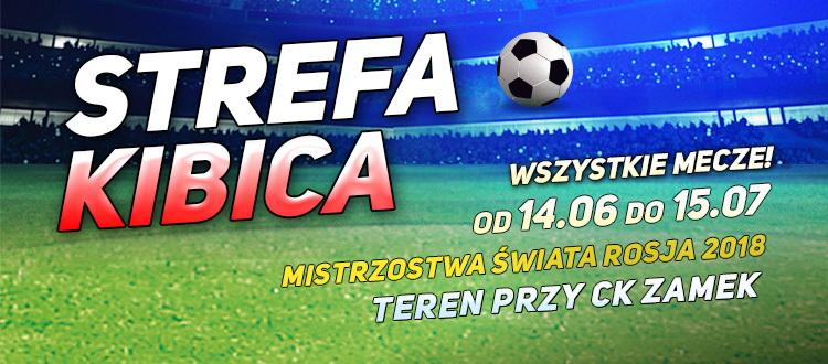Mundial 2018 czas zacząć – 14 czerwca w Szczecinku rusza Strefa Kibica