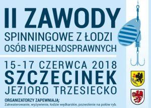 II Zawody Spinningowe z łodzi Osób Niepełnosprawnych już w ten weekend w Szczecinku