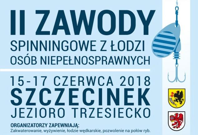 Zaproszenie do Szczecinka na II Spinningowe Zawody z Łodzi Osób Niepełnosprawnych