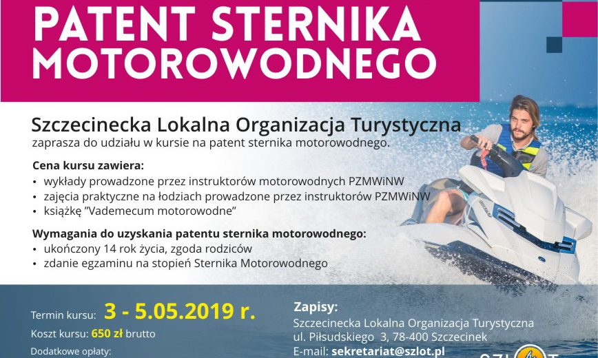 Szczecinecka Lokalna Organizacja Turystyczna zaprasza wszystkich chętnych do wzięcia udziału w kursie na patent sternika motorowodnego.