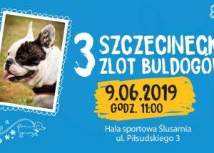 Zapraszamy na III Szczecinecki Zlot Buldogów!