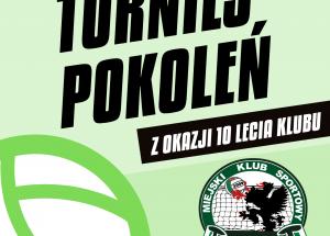 """Zaproszenie na """"Turniej pokoleń"""" z okazji 10-lecia MKS """"GRYF"""" Szczecinek"""