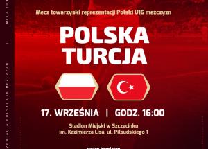 Kadra Polski U16 w piłce nożnej podejmie reprezentację Turcji na stadionie w Szczecinku
